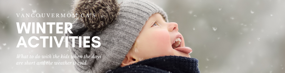 Winter Activities for Vancouver Families