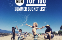 Top 100: Vancouver Family Summer Bucket List 2015